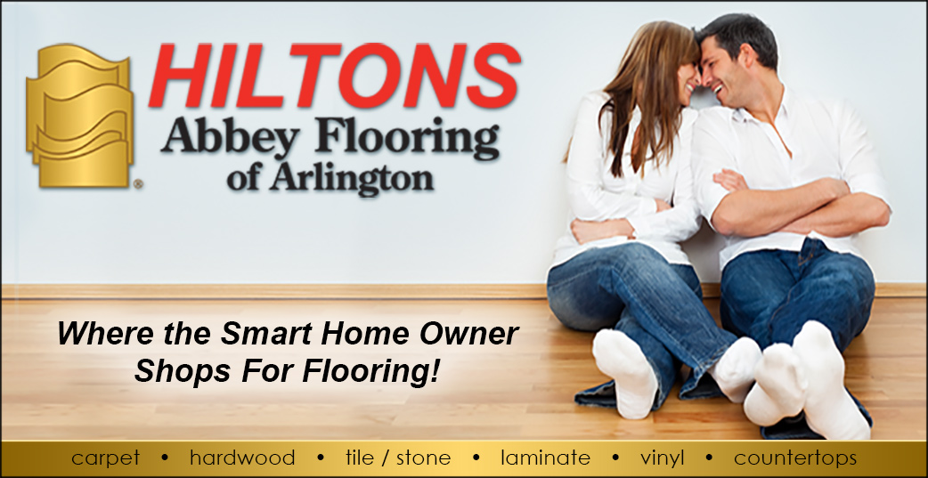 Hiltons Abbey Flooring of Arlington. Where the smart home owner shops!